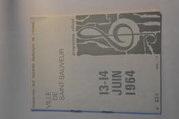 89- YONNE- SAINT SAUVEUR EN PUISAYE- Programme Officiel Fédération Des Sociétés Musicales De L'Yonne 1964 - Books, Magazines, Comics