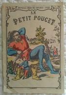 """ALBUM POUR ENFANT """" LE PETIT POUCET """" Série Des Enfants Sages Illustrateur Publicité Droguerie Ripert Bollène Vaucluse - Other"""