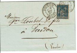 1887 - Lettre De Voiron Pour Vaison - Tp Sage 15ct Type II (n°90) Bleu/grisatre - Marcophilie (Lettres)