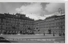 AK 0132  Innsbruck - Südtirolerplatz Mit Hotel Europa & Hotel Tirolerhof Um 1930 - Innsbruck