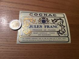 Etiquette «COGNAC - JULES FRANC - BORDEAUX (33)» - Etiquettes