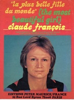PARTITION CLAUDE FRANCOIS - LA PLUS BELLE FILLE DU MONDE - 1973 - TB ETAT - - Autres