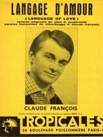 RARE PARTITION CLAUDE FRANCOIS - LANGAGE D'AMOUR - 1961 - ETAT LUXE COMME NEUVE - - Autres