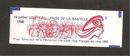 France, 2376-C12, Daté, Carnet Neuf **, Non Ouvert, TTB, Prise De La Bastille, Carnet ILLUSTRE, Carnet Liberté - Carnets