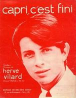 PARTITION HERVE VILARD - CAPRI C'EST FINI - 1965 - TB ETAT - - Autres