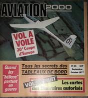 Revue Aviation 2000 N°45 Septembre 1977 Hélicos Partent En Guerre - Vol à Voile - Vol De Nuit Cartes Des Itinéraires - Aviation