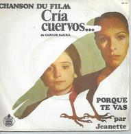 """45 Tours SP -  JEANETTE  - HISPAVOX 2022035   """" PORQUE TE VAS """" + 1 ( Du Film """" CRIA CUERVOS... """" ) - Vinyles"""