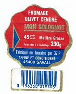 """Petite étiquette Fromage OLIVET CENDRE """" Mon Solognot """" Fabriqué à Savall - Käse"""