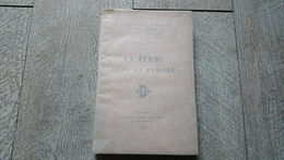 La Femme Dans La Famille De Paul Lapie Bibliothèque Sociologique Biologique 1908 Sociologie - Psychology/Philosophy