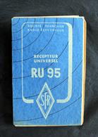 Catalogue D'usage Poste Récepteur RU 95 De Chez SFR Et P.T - Do-it-yourself / Technical