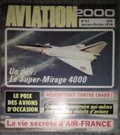 Revue Aviation 2000 N°47 Janvier 1978 Super Mirage 4000 - Air France - La Socata - Hélicoptère écureuil AS 350 - Aviación