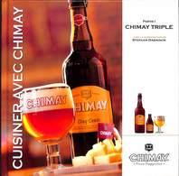 Cuisiner Avec Chimay (54 Pages, 2012) - Gastronomie
