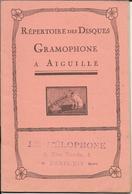 PUB - 75 -PARIS LE MELOPHONE 5 RUE BRODU - LA VOIX DE SON MAITRE-CATALOGUE  REPERTOIRE DES DISQUES GRAMOPHONE A AIGUILLE - Books, Magazines, Comics