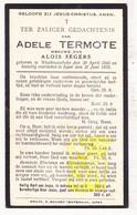 DP Adele Termote ° Westrozebeke Staden 1845 † Ieper 1935 X Aloïs Segers - Images Religieuses