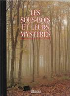 Les Sous-bois Et Leurs Mystères - Nature
