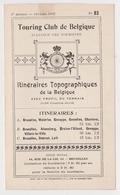 Itinéraires Touring Club De Belgique 1922 Bruxelles Waterloo Charleroi Gosselies Alsemberg Genappe Beersel Loth - Non Classés