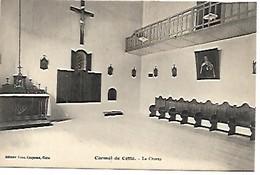 CARMEL DE CETTE - LE CHOEUR ( N'existe Plus ) SETE - Sete (Cette)