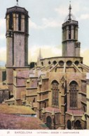 Spain - Barcelona -  Catedral Abside Y Campanarios - Barcelona