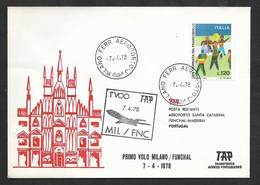 Portugal Italie Premier Vol TAP Milano Funchal Madère 1978 First Flight Milan Italy Madeira - Poste Aérienne