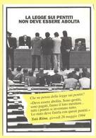 Tematica - Partiti Politici - PDS - La Legge Sui Pentiti Non Deve Essere Abolita - Not Used - Political Parties & Elections