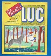 BUVARD - BISCOTTES LUC - CONTES - LE PETIT CHAPERON ROUGE - Biscottes