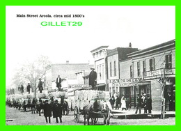 ARCOLA, IL - BROOM CORN FESTIVAL, ANIMATED - MAIN STREET ARCOLA, CIRCA MID 1800'S - REPRODUCTION - - Etats-Unis