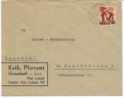 SAAR-SARRE- N° 223A  -24p Surchargè 6F (papier Jaunatre) Seul S/lettre Cachet GRESAUBACH-LEBACH 13.12.47 Voir Scan - 1947-56 Allierte Besetzung
