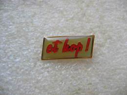 """Pin's  """"Et Hop!"""" - Badges"""