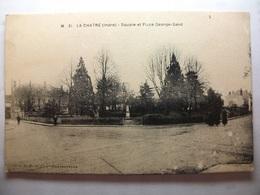 Carte Postale La Chatre (36 Indre ) Square Et Place George-Sand (Petit Format 1931 Timbre Exposition Coloniale ) - La Chatre
