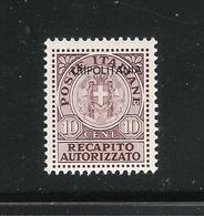 TRIPOLITANIA-Colonie Italiane-1931-valore Nuovo Da 10 C. RECAPITO AUTORIZZATO CON SOPRASTAMPA -in Ottime Condizioni - Tripolitania