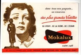 Buvard Mokalux Votre Café Des Plus Grandes Vedettes Edith Piaf - Café & Thé