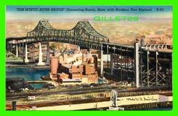 BOSTON, MA - THE MYSTIC RIVER BRIDGE, CONNECTING BOSTON WITH NORTHERN NEW ENGLAND - - Boston