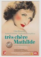Autographe  De Raphaëline Goupilleau Sur Une Carte Programme De Très Chère Mathilde - Autographs