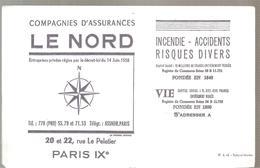 Buvard LE NORD Compagnies D'assurances 20 Et 22 Rue Le Peletier Paris IX ème Couleur Bleue - Banque & Assurance