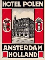 Etiquette De Bagage Valise Tag Valigia Hotel Polen Amsterdam  (Holland)  état Neuf - Advertising