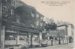 CPA Aix-les-Bains - La Rue Dacquin - La Tour Des Dauphins - Ancienne Porte ... (avec Devanture De Librairie) - Aix Les Bains