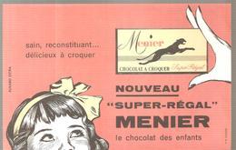 Buvard MENIER Nouveau Super Régal MENIER Le Chocolat Des Enfants - Chocolat