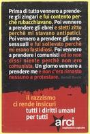 Tematica - Partiti Politici - ARCI - Il Razzismo Ci Rende Insicuri, Tutti I Diritti Umani Per Tutti - Not Used - Political Parties & Elections