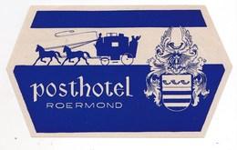 Etiquette De Bagage Valise Tag Valigia Hotel Posthotel Roermond (Holland)  état Neuf  Rare - Advertising