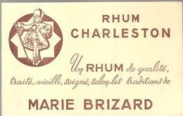 Buvard RHUM CHARLESTON Un Rhum De Qualité , Traité, Vieilli, Soigné, Selon Les Traditions De MARIE BRIZARD - Liqueur & Bière