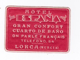 Etiquette De Bagage Valise Tag Valigia Hotel Espana  Lorca Murcia    (Espagne)  état Neuf - Advertising