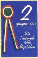 Tematica - Feste - 2003 - 2 Giugno, Festa Nazionale Della Repubblica - Not Used - Eventi