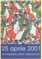 Tematica - Feste - 2001 - 25 Aprile, Anniversario Della Liberazione - Not Used - Eventi