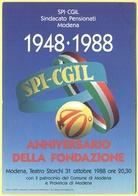 Tematica - Sindacati - SPI-CGIL - 1948-1988 - Anniversario Della Fondazione - Modena - Not Used - Sindacati