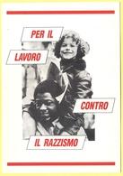 Tematica - Sindacati - CLS-CGIL - 1991 - Per Il Lavoro Contro Il Razzismo - Modena - Not Used - Syndicats