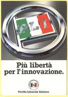 Tematica - Partiti Politici - PLI - Partito Liberale Italiano - Più Libertà Per L'innovazione - Not Used - Political Parties & Elections