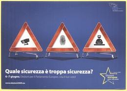 Tematica - Elezioni - 2009 - Parlamento Europeo - Quale Sicurezza è Troppa Sicurezza? - Not Used - Political Parties & Elections