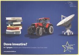 Tematica - Elezioni - 2009 - Parlamento Europeo - Dove Investire? - Not Used - Political Parties & Elections