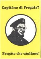 Tematica - Partiti Politici - PDS - Capitano Di Fregata?, Fregate Che Capitano - Not Used - Political Parties & Elections
