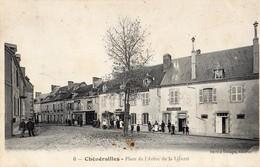 Chenerailles  23   La Place De L'Arbre De La Liberté-et Rue Tres Tres Animées-Café-Hotel_Epicerie Et Horloger - Chenerailles